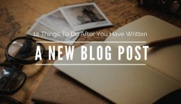 12-Things-To-Do-After-You-Have-Written-A-New-Blog-Post-750x346