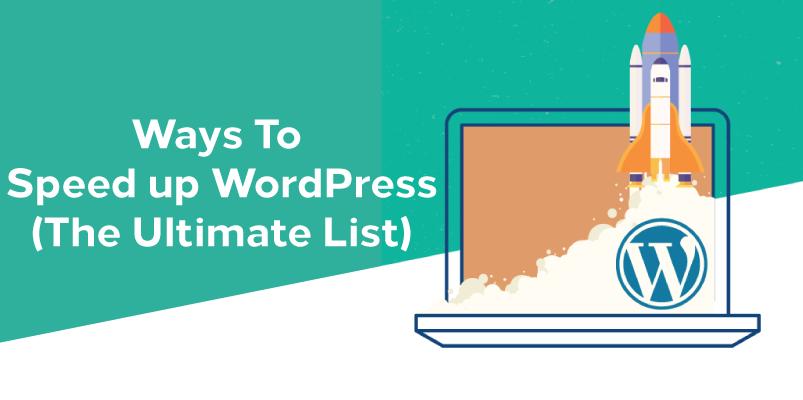 ways to speed up wordpress